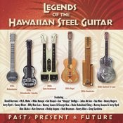 Legends Of The Steel Guitar : Past, Present & Future Songs