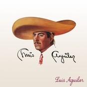 Luis Aguilar Songs