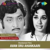 Avan Oru Ahangari Songs