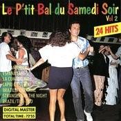Le P'tit Bal Du Samedi Soir Vol. 2 Songs