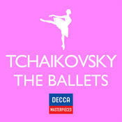 Decca Masterpieces: Tchaikovsky - The Ballets Songs