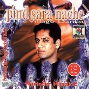 Pind Sara Nache (The Village Dance) Songs