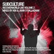 Subculture - Recoverworld Live Volume 2 Songs