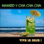 Mambo Y Cha Cha Cha, Viva La Salsa ! Songs