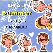 Blue Summer Days Songs