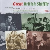Just About As Good As It Gets! Great British Skiffle, Vol. 3 Songs