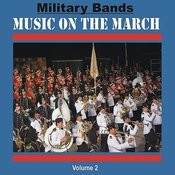 Military Bands - Music On The March, Vol. 2 Songs