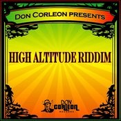 Don Corleon Presents - High Altitude Riddim Songs