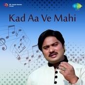 Sharafat Ali Khan - Kadi Aa Ve Mahi Vol 1 Songs
