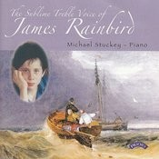 The Sublime Treble Voice Of James Rainbird / Michael Stuckey (Piano) Songs