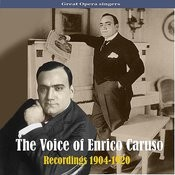 The Voice Of Enrico Caruso, Recordings 1904-1920 Songs