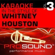 Karaoke - In The Style Of Whitney Houston, Vol. 3 (Professional Performance Tracks) Songs