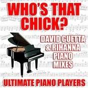 Who's That Chick? (David Guetta & Rihanna Piano Karaoke Mix) Song
