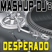 Desperado (Original Radio Mix) [Re-Mix Tool] Song