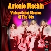 Vintage Cuban Classics Of The '30s Songs