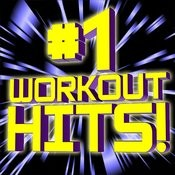 #1 Workout Hits! Songs