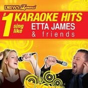 Drew's Famous # 1 Karaoke Hits: Sing Like Etta James & Friends Songs