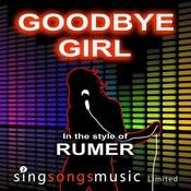 Goodbye Girl (In The Style Of Rumer) Songs