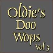 Oldies Doo Wops Vol 3 Songs