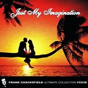 Just My Imagination Songs