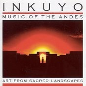 Art From Sacred Landscapes (Music Of The Andes) Songs