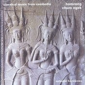 Homrong: Classical Music From Cambodia Songs