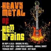 Heavy Metal Of Hell Brains Songs