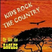 Kids Fly Like The Eagles Songs
