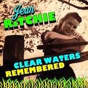 Clear Waters Remembered Songs
