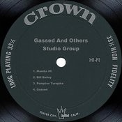 Gassed And Others Songs