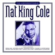 The Unforgettable Nat King Cole Songs