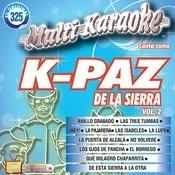 Canta Como: K-Paz De La Sierra Vol. 2 Songs