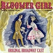 Bloomer Girl (Original Broadway Cast) Songs