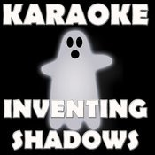 Inventing Shadows Songs