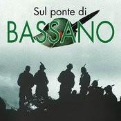 Sul Ponte DI Bassano Songs