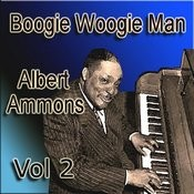 Boogie Woogie Man Albert Ammons Vol 2 Songs