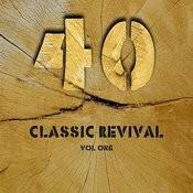 40 Classic Revival Songs Volume 1 Songs