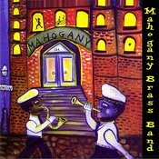 Mahogany Brass Band Songs