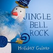 Jingle Bell Rock - Holiday Guitar Songs Songs