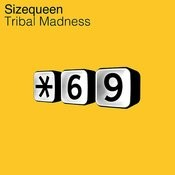 Tribal Madness Songs