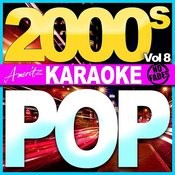 Karaoke - Pop - 2000's Vol 8 Songs