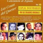 Las Cosas Del Querer, Coplas Inolvidables Vol. 1 Songs