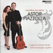 Cavatina Duo: Music Of Astor Piazzola Songs
