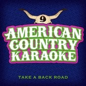 Take A Back Road - Sing Country Like Rodney Atkins - Single Songs