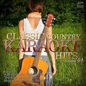 Classic Country Karaoke Hits Vol. 44 Songs