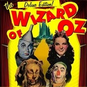 The Wizard Of Oz - Deluxe Edition! Songs
