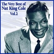 The Very Best Of Nat King Cole, Vol. 2 Songs
