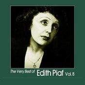 The Very Best Of Edith Piaf, Vol. 8 Songs