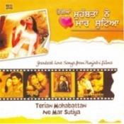 Terian Mohabttan Ne Mar Sutea Songs