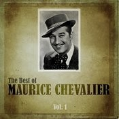 The Best Of Maurice Chevalier, Vol.1 Songs